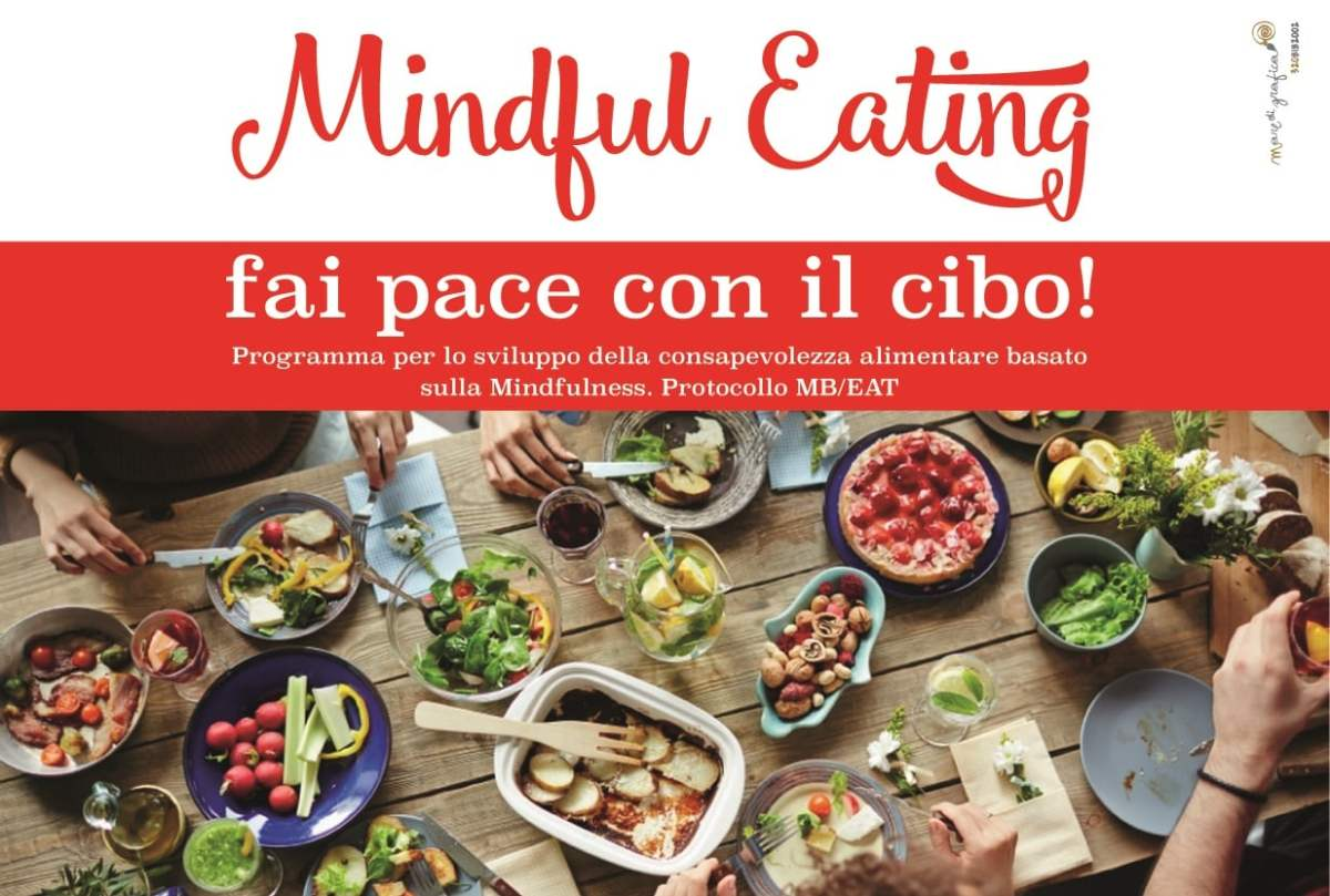 MindFul eating – mangiare consapevolMENTE!